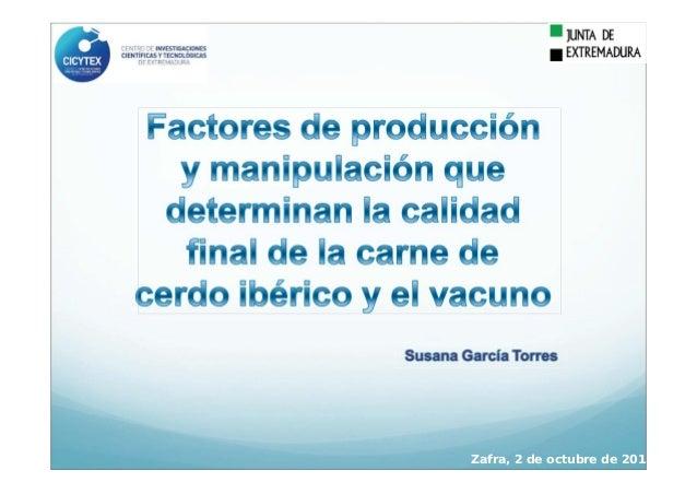 Factores de producción y manipulación que determinan la calidad final de la carne