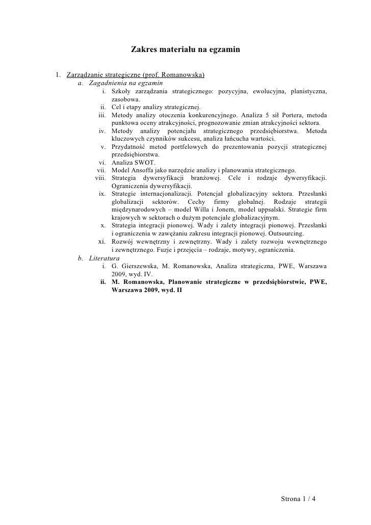 Zakres materiału na egzamin1. Zarządzanie strategiczne (prof. Romanowska)      a. Zagadnienia na egzamin                i....