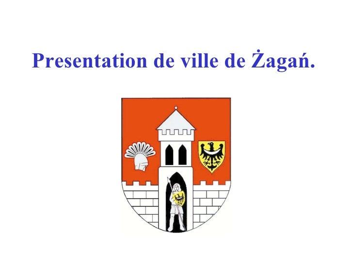 Presentation de ville de Żagań.