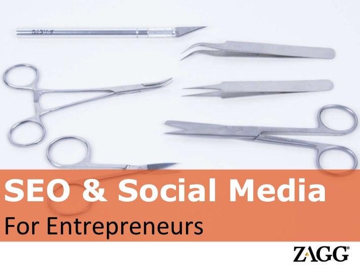 SEO & Social Media  For Entrepreneurs