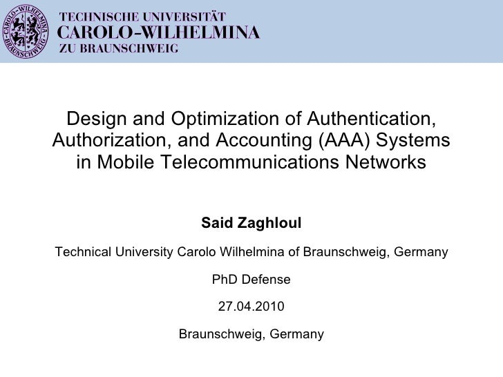 Design and Optimization of Authentication, Authorization, and Accounting (AAA) Systems in Mobile Telecommunications Networ...