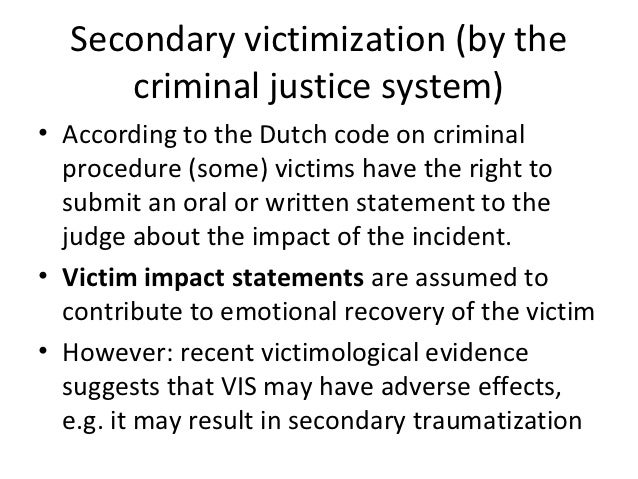 secondary victimization by the criminal justice system