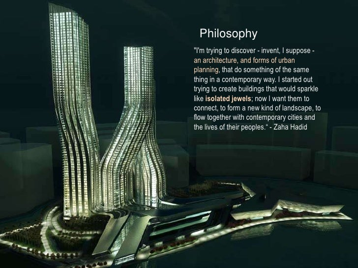 Zaha Hadid Philosophy