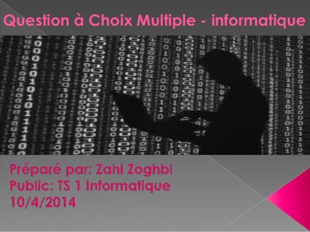 Question à Choix Multiple - informatique