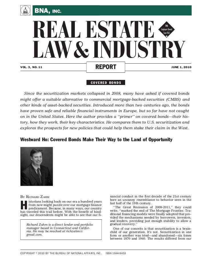 A        BNA, INC.        REAL ESTATE !        LAW & INDUSTRYVOL. 3, NO. 11                                      REPORT   ...