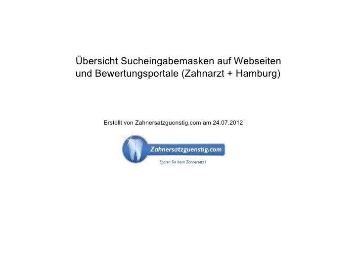 Übersicht Sucheingabemasken auf Webseitenund Bewertungsportale (Zahnarzt + Hamburg)     Erstellt von Zahnersatzguenstig.co...