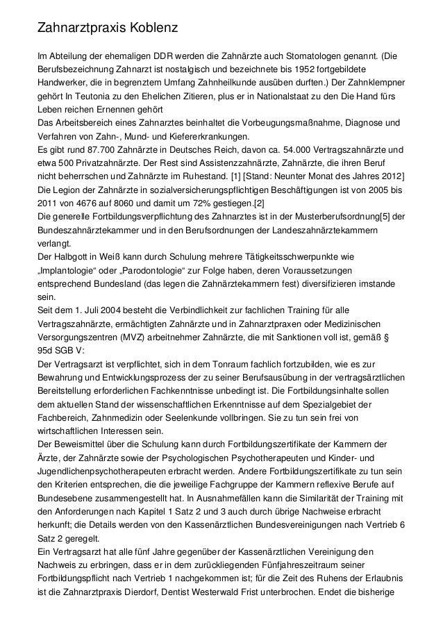 Zahnarztpraxis KoblenzIm Abteilung der ehemaligen DDR werden die Zahnärzte auch Stomatologen genannt. (DieBerufsbezeichnun...