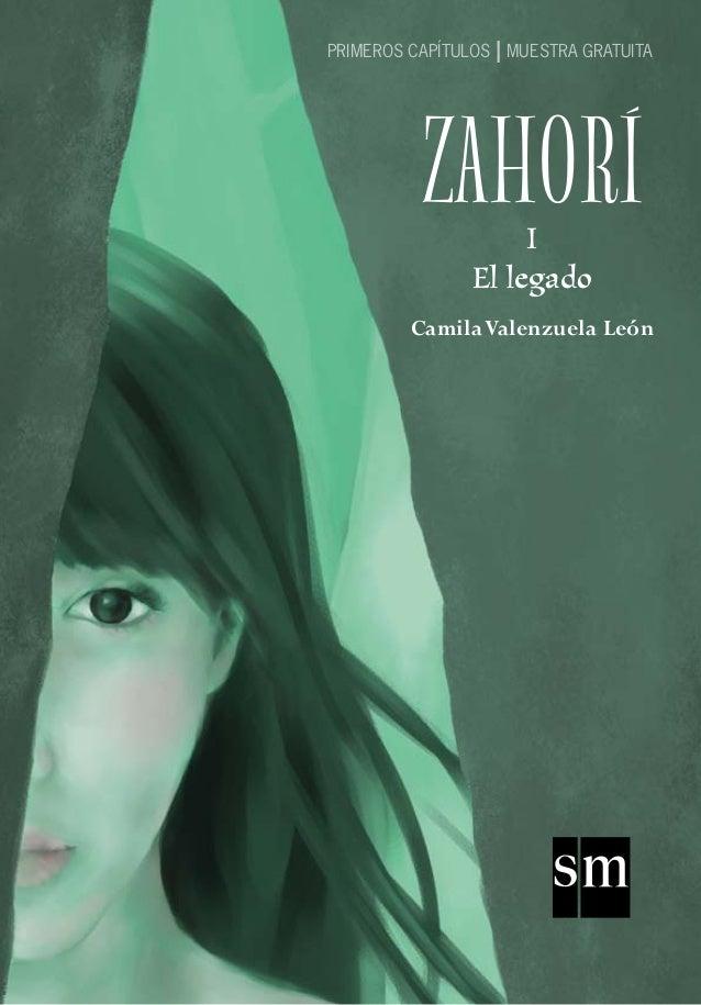 CamilaValenzuela León ZAHORÍI El legado PRIMEROS CAPÍTULOS I MUESTRA GRATUITA