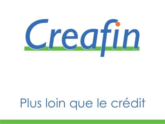 Plus loin que le crédit