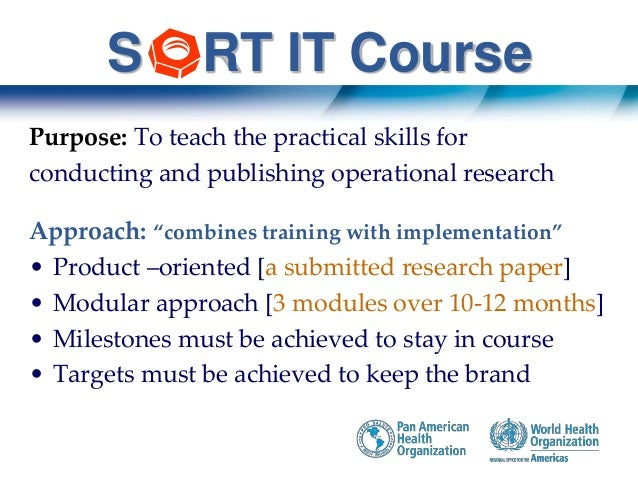 Structured Operational Reseach Initiative • SORTIT cohort 2014-15. Panama city (TB) • SORTIT Cohort 2017. Villavicencio, C...
