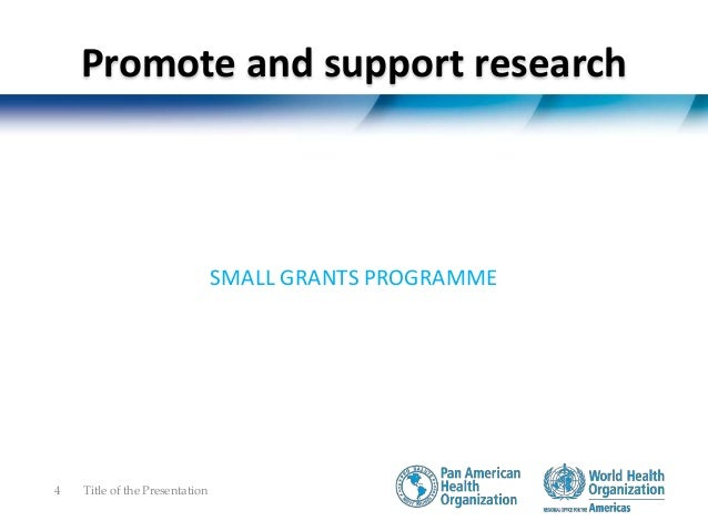 • Small Grants Programme 2014 o A total of 6 projects from 5 disease-endemic Latin American countries were selected for fu...
