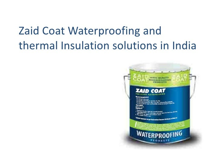 Zaid Coat Waterproofing andthermal Insulation solutions in India