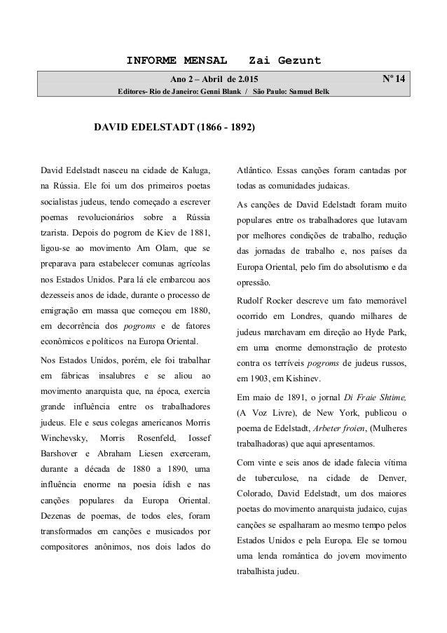 INFORME MENSAL Zai Gezunt Ano 2 – Abril de 2.015 No 14 Editores- Rio de Janeiro: Genni Blank / São Paulo: Samuel Belk DAVI...
