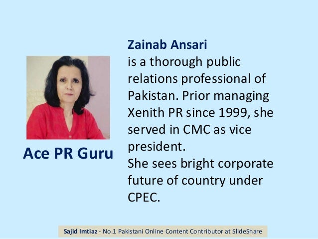 Zainab Ansari is a thorough public relations professional of Pakistan. Prior managing Xenith PR since 1999, she served in ...