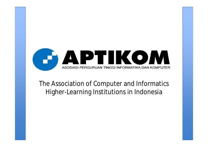 The Association of Computer and Informatics   Higher-Learning Institutions in Indonesia