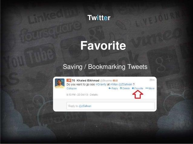 Twitter  Favorite Saving / Bookmarking Tweets