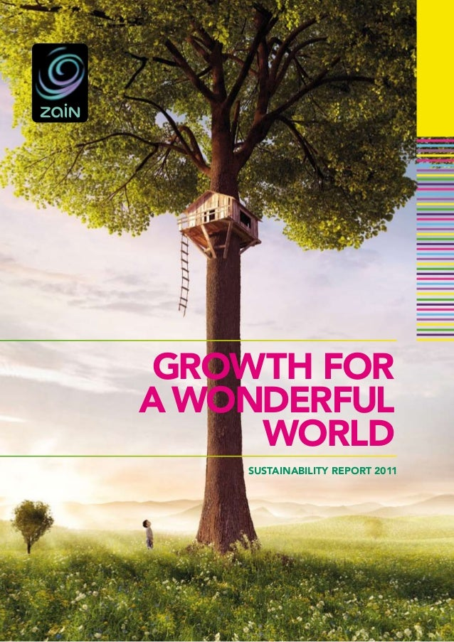 GROWTH FOR A WONDERFUL WORLD SUSTAINABILITY REPORT 2011