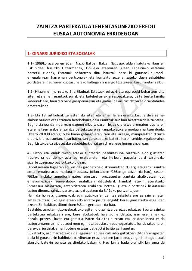 1ZAINTZA PARTEKATUA LEHENTASUNEZKO EREDUEUSKAL AUTONOMIA ERKIDEGOAN1- OINARRI JURIDIKO ETA SOZIALAK1.1- 1989ko azaroaren 2...