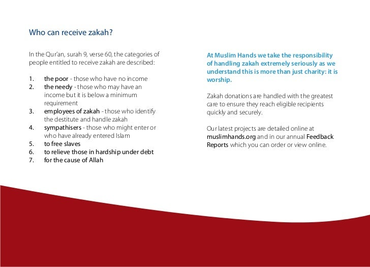 Who can receive zakah?In the Qur'an, surah 9, verse 60, the categories of   At Muslim Hands we take the responsibilitypeop...