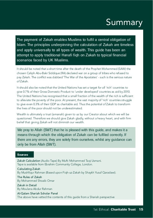 Summary The payment of Zakah enables Muslims to fulfil a central obligation of Islam. The principles underpinning the calc...