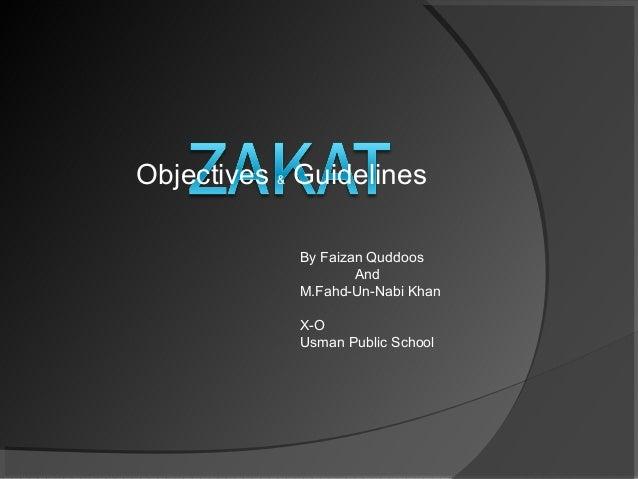 Objectives & Guidelines            By Faizan Quddoos                    And            M.Fahd-Un-Nabi Khan            X-O ...