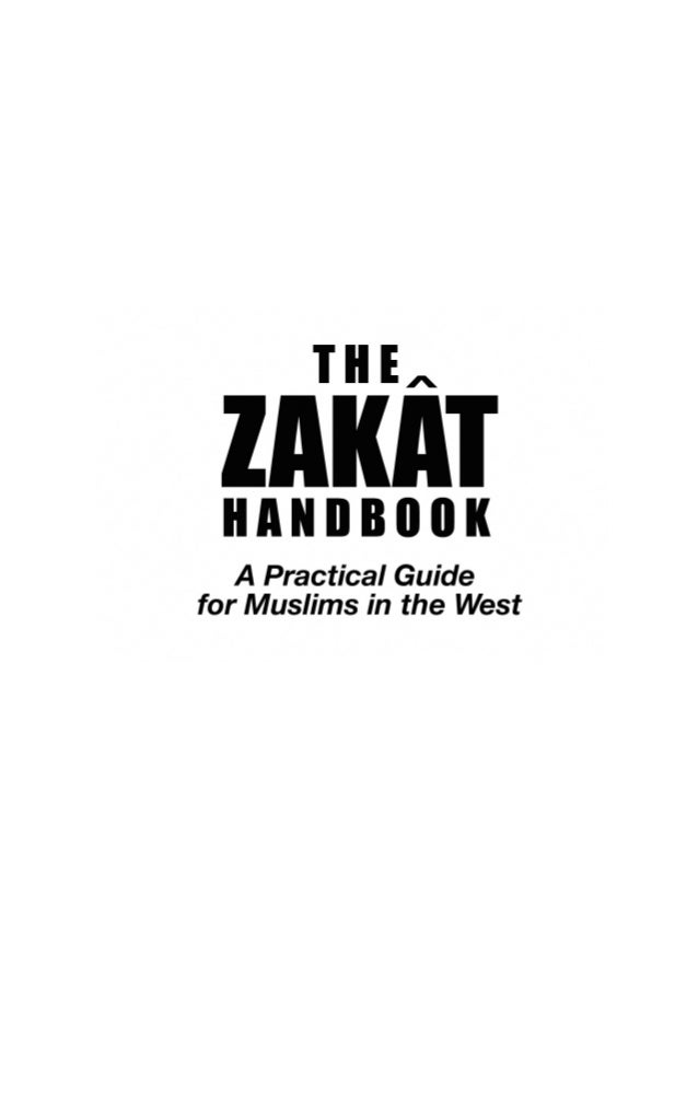 © 2007 by The Zakat Foundation of America  All rights reserved.  No part of this book may be reproduced, stored, or transm...