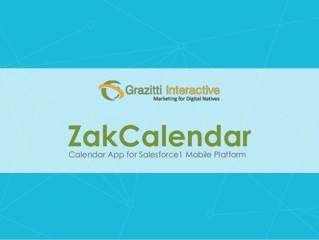 ZakCalendarCalendar App for Salesforce1 Mobile Platform