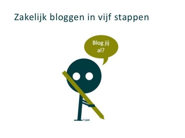 Zakelijk bloggen in vijf stappen