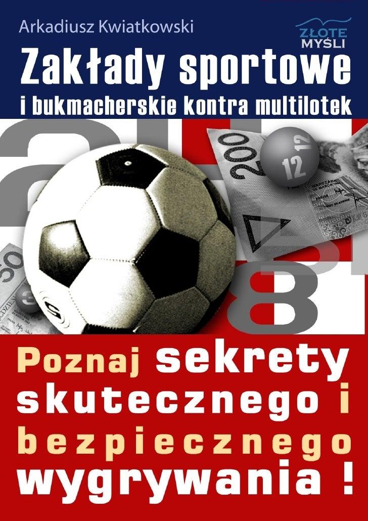 Niniejszy darmowy ebook zawiera fragment                           pełnej wersji pod tytułem:          quot;Zakłady sporto...