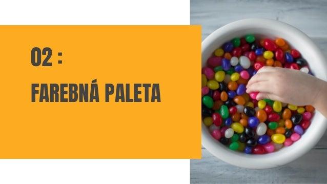 02 : FAREBNÁ PALETA