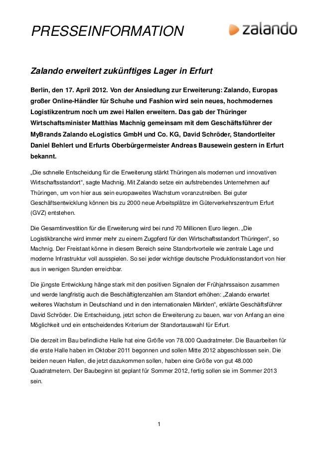 PRESSEINFORMATIONZalando erweitert zukünftiges Lager in ErfurtBerlin, den 17. April 2012. Von der Ansiedlung zur Erweiteru...
