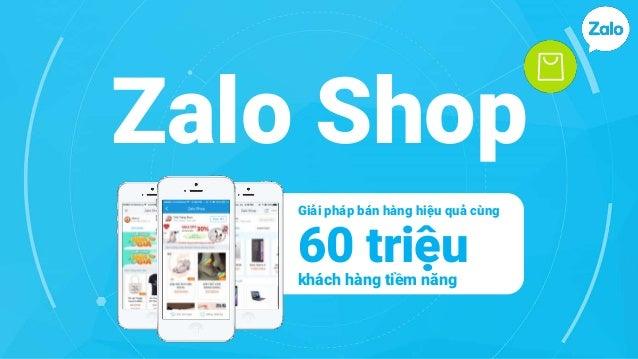 Zalo Shop 60 triệukhách hàng tiềm năng Giải pháp bán hàng hiệu quả cùng