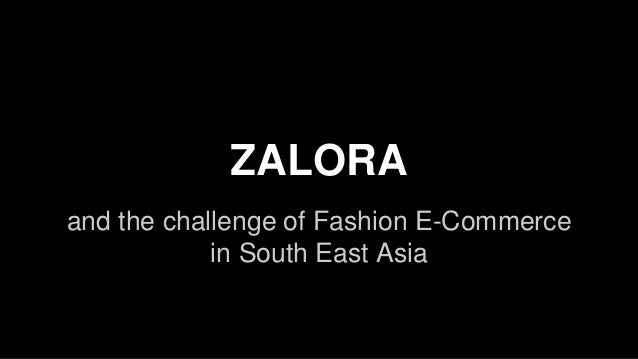 Zalora zalora and the challenge of fashion e commerce in south east asia reheart Image collections