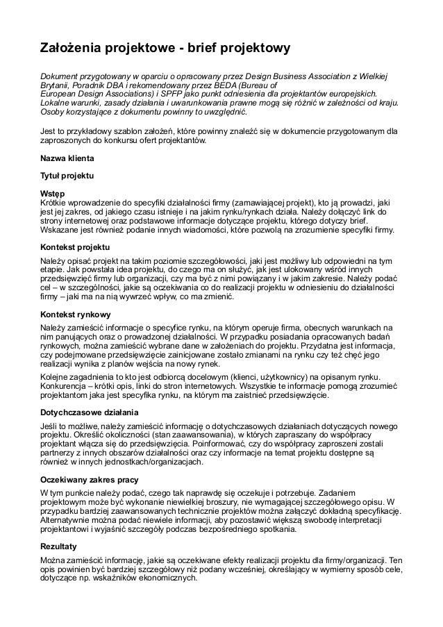 Założenia projektowe - brief projektowy Dokument przygotowany w oparciu o opracowany przez Design Business Association z W...