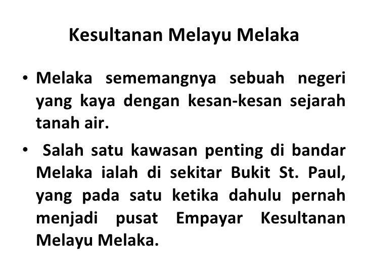 Zaman Kesultanan Melayu Melaka