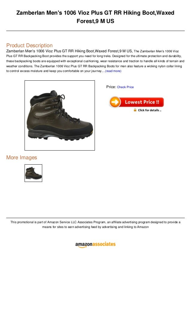 Zamberlan Mens 1006 Vioz Plus GT RR Hiking Boot,WaxedForest,9 M USProduct DescriptionZamberlan Mens 1006 Vioz Plus GT RR H...