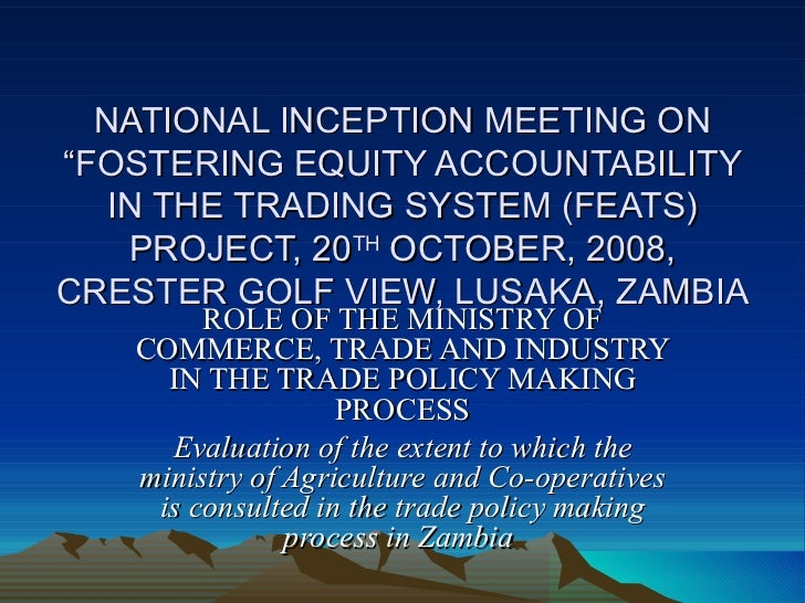 """NATIONAL INCEPTION MEETING ON """"FOSTERING EQUITY ACCOUNTABILITY IN THE TRADING SYSTEM (FEATS) PROJECT, 20 TH  OCTOBER, 2008..."""