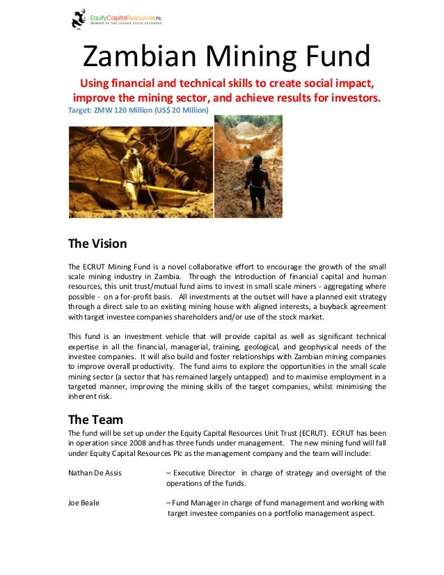 Zambian Mining Fund Using financial and technical skills to create social impact, improve the mining sector, and achieve r...