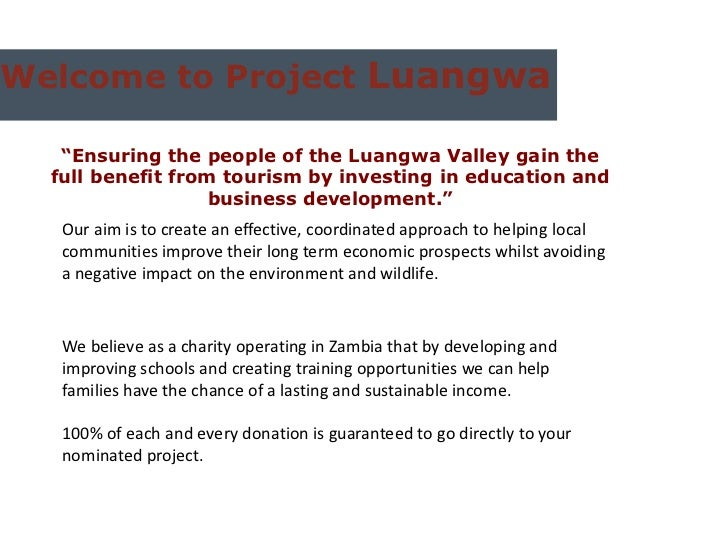 "Welcome to Project Luangwa   ""Ensuring the people of the Luangwa Valley gain the  full benefit from tourism by investing i..."