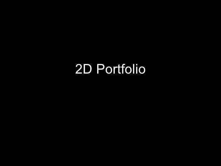 2D Portfolio