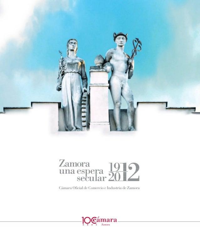 Cámara de Comercio e Industria de Zamora Agustín Remesal Varios autores Archivo Cámara de Comercio e Industria de Zamora A...