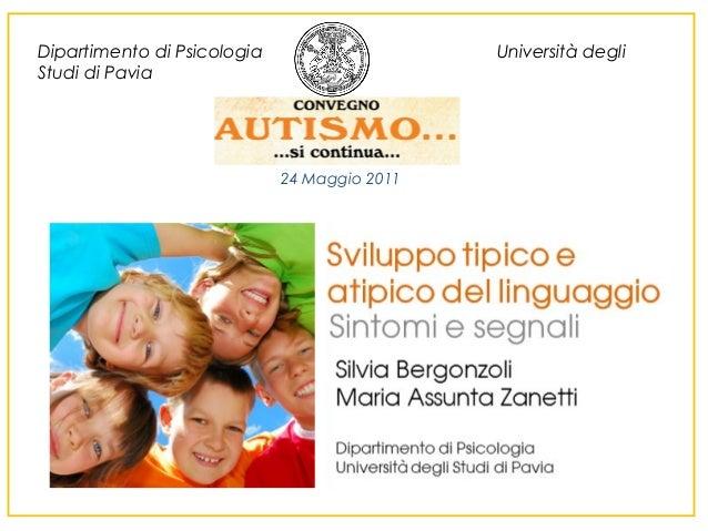Dipartimento di Psicologia Studi di Pavia  Università degli  24 Maggio 2011