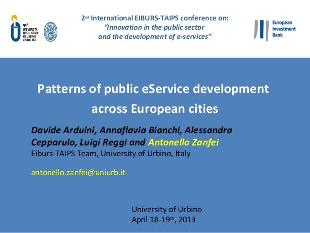 """12ndInternational EIBURS-TAIPS conference on:""""Innovation in the public sectorand the development of e-services""""Patterns of..."""