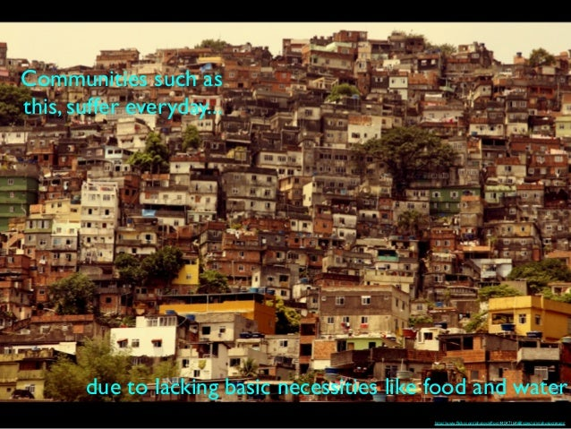 http://www.flickr.com/photos/eflon/4404716468/sizes/o/in/photostream/ Communities such as this, suffer everyday... due to la...