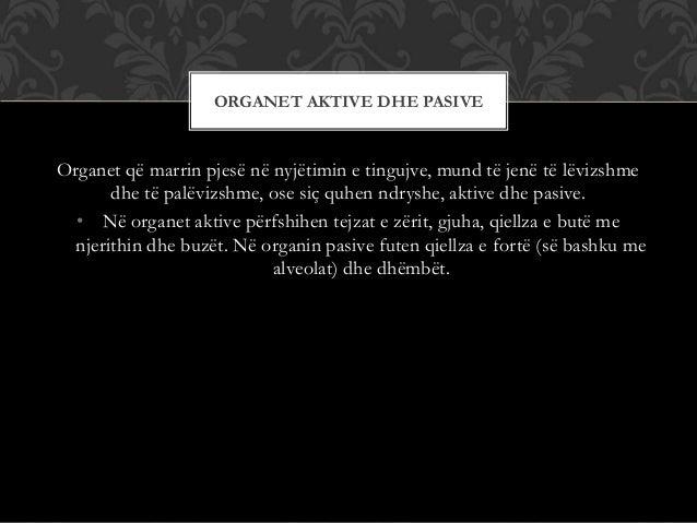 Organet që marrin pjesë në nyjëtimin e tingujve, mund të jenë të lëvizshme dhe të palëvizshme, ose siç quhen ndryshe, akti...