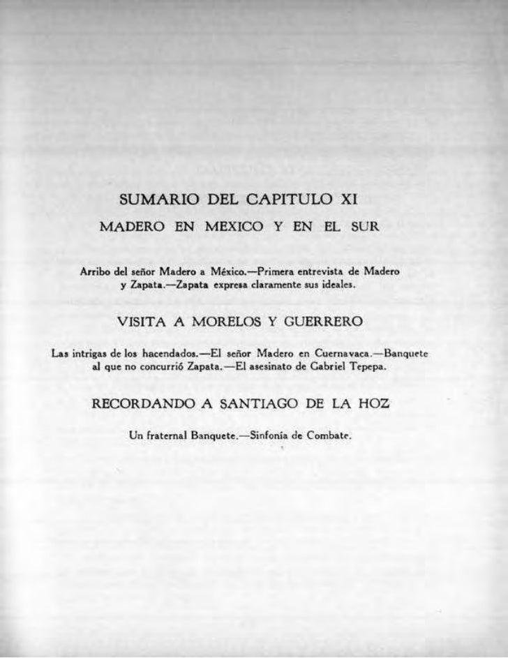 SUMARIO DEL CAPITULO XL         MADERO EN MEXICO Y EN EL StiR     Arribo del señor Madero a Mexico.—Primera entrevista de ...