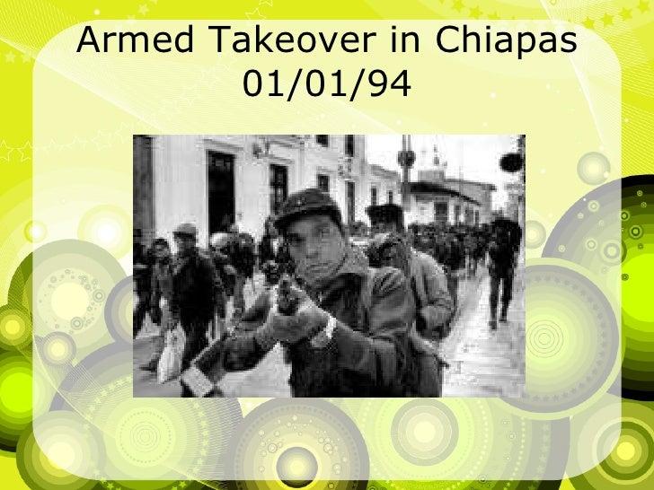 Armed Takeover in Chiapas 01/01/94