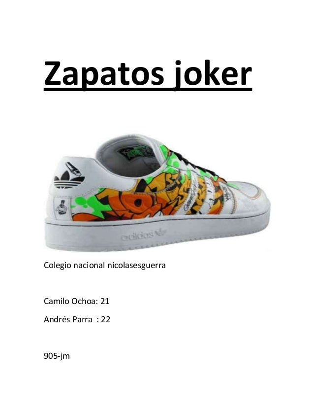 Zapatos joker Colegio nacional nicolasesguerra Camilo Ochoa: 21 Andrés Parra : 22 905-jm