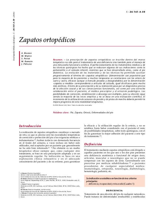 Enciclopedia Médico-Quirúrgica – E – 26-161-A-50 (2004)  E – 26-161-A-50  Zapatos ortopédicos A. Brunon M. Maitre S. Petio...