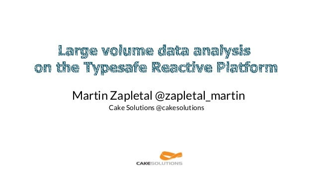 Martin Zapletal @zapletal_martin Cake Solutions @cakesolutions